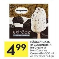 Haagen-Dazs Or Goodnorth Ice Cream Or Non-Dairy Ice Cream Or Novelties