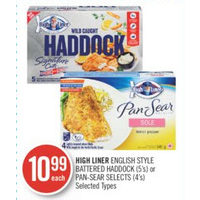 High Liner English Style Battered Haddock Or Pan-Sear Selects