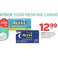 Aleve Caplets, Nighttime Caplets Or Back & Body Pain Liquid Gels