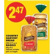 Country Harvest Bread Or Bagels  - $2.47