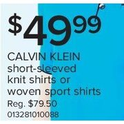 Calvin Klein Short-Sleeved Knit Shirts or Woven Sport Shirts - $49.99