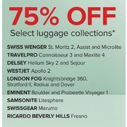 Select Luggage Collections by Swiss Wenger, Travelpro, Delsey, Westjet, London Fog, Eminent, Samsonite, Swissgear, and Ricardo Bev