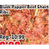 Black Papper Beef Short Ribs - $8.98/order