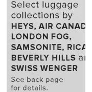 Luggage Collections by Heys, Air Canada, London Fog, Samsonite, Ricardo Beverly Hills and Swiss Wenger - Up to 65% off